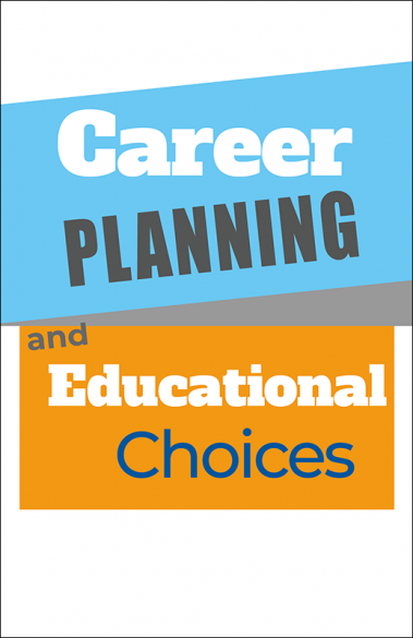 Career Planning and Educational Choices