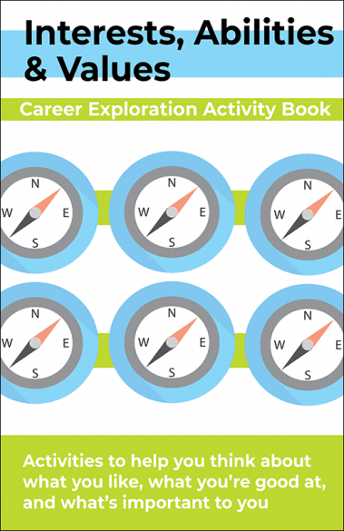 Interests, Abilities, & Values Activity Booklet Handout