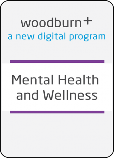 Woodburn Plus Mental Health and Wellness Digital Package