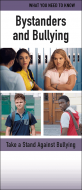 Bystanders and Bullying InfoGuide Handout