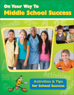 On Your Way to Middle School Success Activity Workbook