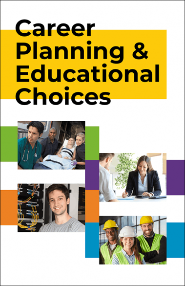 Career Planning and Educational Choices Booklet Handout