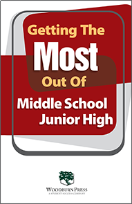 Getting the Most Out of Middle School/Junior High