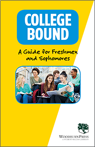 College Bound - A Guide for Freshmen and Sophomores