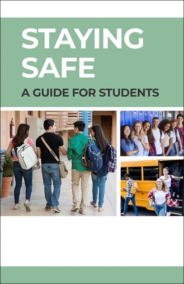 Staying Safe: A Guide for Students Booklet Handout