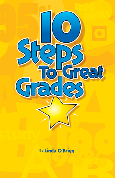 10 Steps to Great Grades Booklet Handout