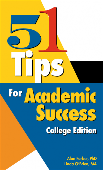51 Tips for Academic Success - College Edition Book Handout