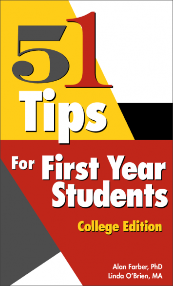 51 Tips for First Year Students – College Edition Book Handout