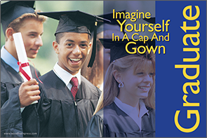 Imagine Yourself in a Cap and Gown