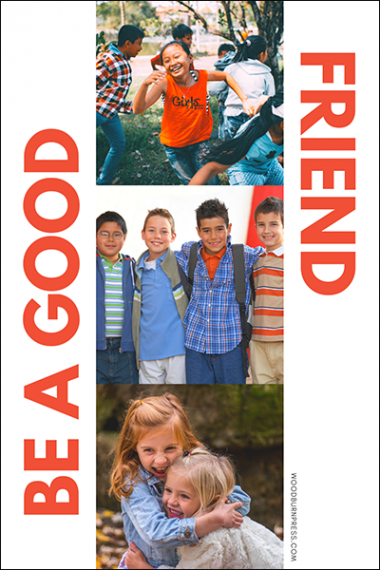 Be A Good Friend Poster