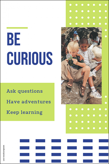 Be Curious Poster