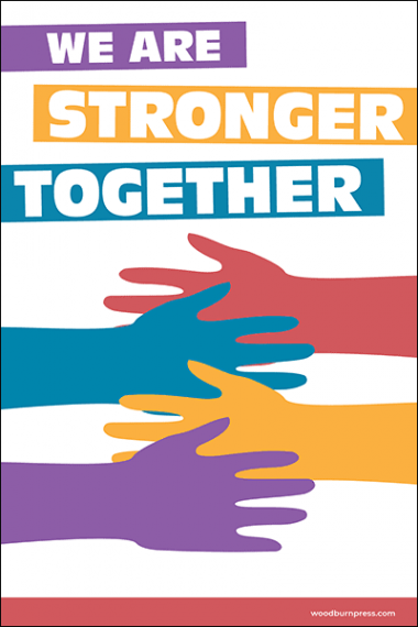 We Are Stronger Together Poster