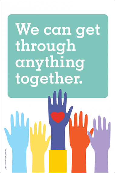 We Can Get Through Anything Together Poster