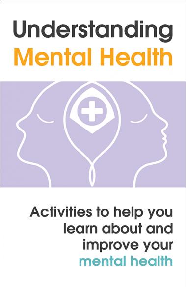 Understanding Mental Health Activity Booklet Handout