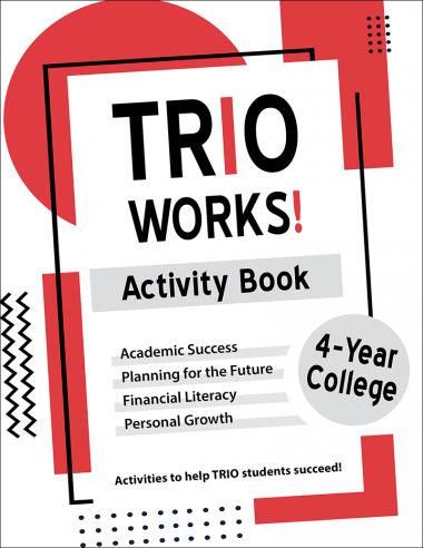 TRIO Works! 4-Year College Activity Book Handout
