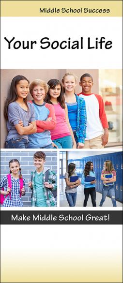 Middle School Success Your Social Life InfoGuide Handout
