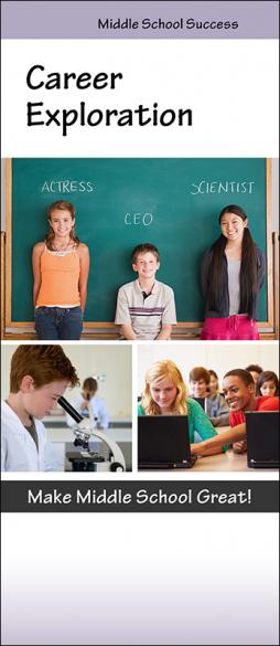 Middle School Success Career Exploration InfoGuide Handout