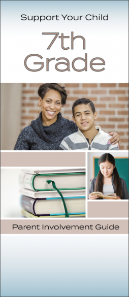 Support Your Child 7th Grade Parent Involvement InfoGuide Handout