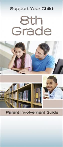 Support Your Child 8th Grade Parent Involvement Pamphlet Handout