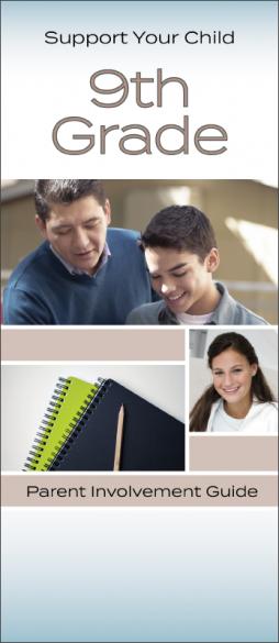 Support Your Child 9th Grade Parent Involvement Pamphlet Handout