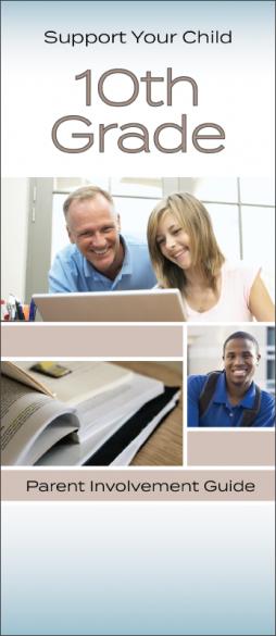 Support Your Child 10th Grade Parent Involvement Pamphlet Handout