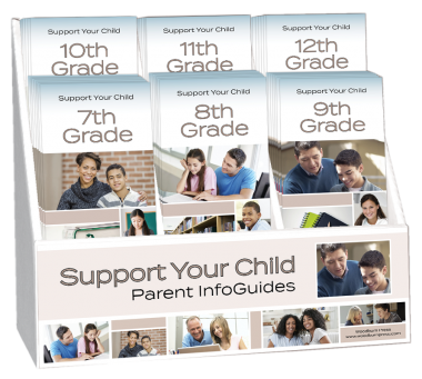 Support Your Child 7th - 12th Grade Parent InfoGuide Display Package