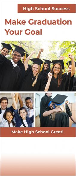High School Success Make Graduation Your Goal InfoGuide Handout