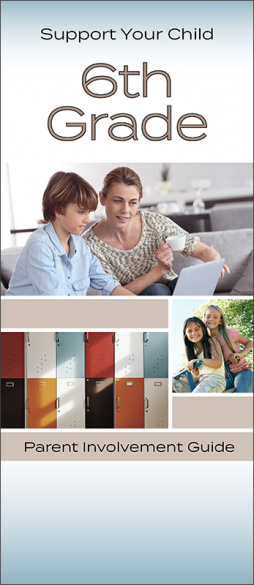 Support Your Child – 6th Grade Parent Pamphlet Handout