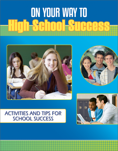 On Your Way to High School Success Activity Workbook