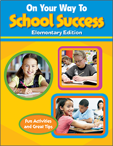 On Your Way to School Success - Elementary