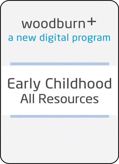 Woodburn Plus - Early Childhood All Resources Digital Package
