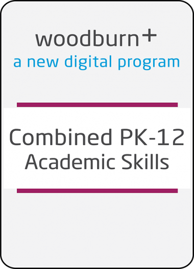 Woodburn Plus Combined PK-12 Academic Skills Digital Resources Package
