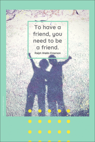 To Have a Friend Poster