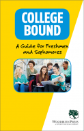 College Bound A Guide for Freshmen and Sophomores Booklet Handout