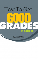 How to Get Good Grades in College Booklet Handout