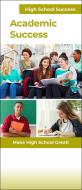 High School Success Academic Success Pamphlet Handout