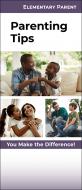 Parenting Tips Elementary Parent Pamphlet Handout