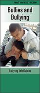 Bullies and Bullying